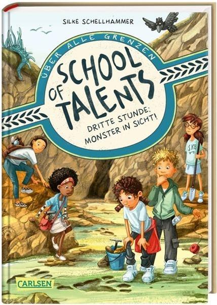 Bild von Schellhammer, Silke : School of Talents 3: Dritte Stunde: Monster in Sicht!