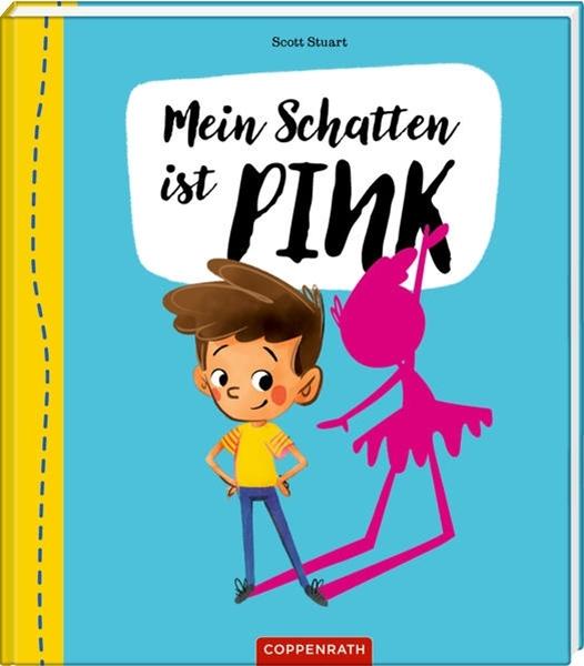 Bild von Stuart, Scott : Mein Schatten ist pink
