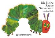 Bild von Carle, Eric : Die kleine Raupe Nimmersatt