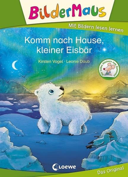 Bild von Vogel, Kirsten : Bildermaus - Komm nach Hause, kleiner Eisbär