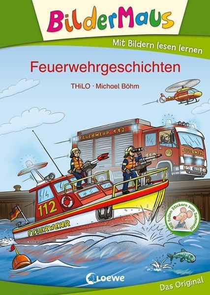 Bild von THiLO : Bildermaus - Feuerwehrgeschichten