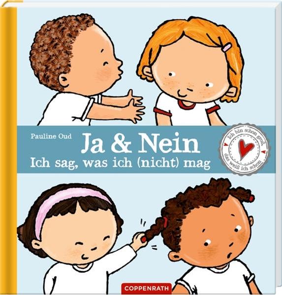Bild von Oud, Pauline : Ja & Nein - ich sag, was ich (nicht) mag