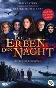 Bild von Stein, Maike : Die Erben der Nacht - Draculas Erwachen