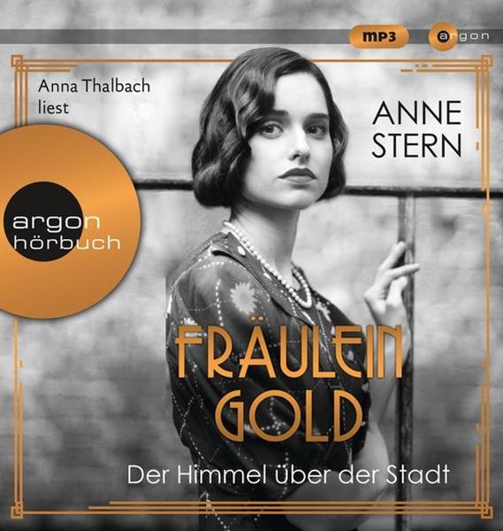 Bild von Stern, Anne : Fräulein Gold: Der Himmel über der Stadt