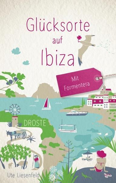 Bild von Liesenfeld, Ute: Glücksorte auf Ibiza