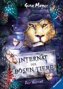 Bild von Mayer, Gina : Internat der bösen Tiere, Band 4: Der Verrat