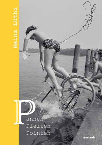Bild von Lüthi, Heinz: Pannen, Pleiten, Pointen
