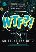 Bild von Schrödel, Tobias : WTF?! So tickt das Netz