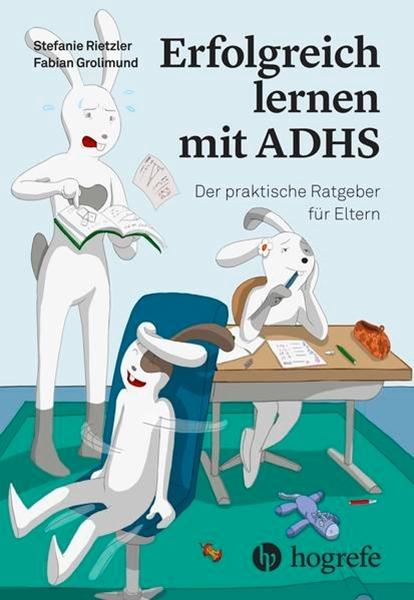 Bild von Rietzler, Stefanie : Erfolgreich lernen mit ADHS
