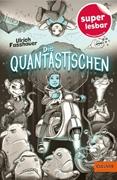 Bild von Fasshauer, Ulrich : Die Quantastischen
