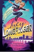 Bild von Habschick, Anja: Lucy Longfinger - einfach unfassbar!: Explosive Entdeckung