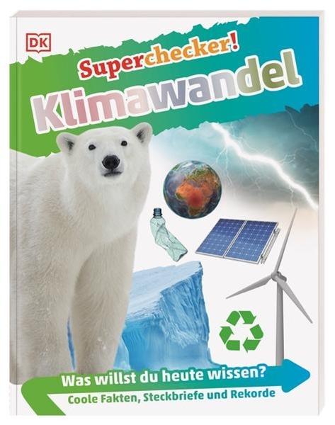 Bild von Lehmann, Kirsten E. (Übers.): Superchecker! Klimawandel