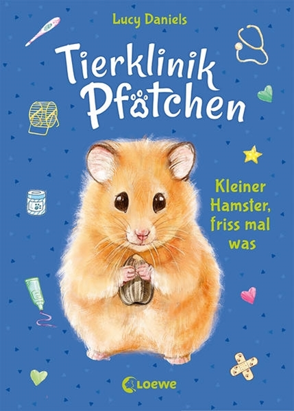 Bild von Daniels, Lucy : Tierklinik Pfötchen (Band 6) - Kleiner Hamster, friss mal was