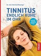 Bild von Biesinger, Eberhard: Tinnitus - Endlich Ruhe im Ohr