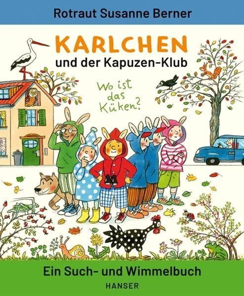 Bild von Berner, Rotraut Susanne: Karlchen und der Kapuzen-Klub