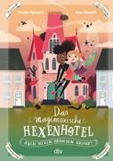 Bild von Rylance, Ulrike : Das magimoxische Hexenhotel - Auch Hexen brauchen Urlaub