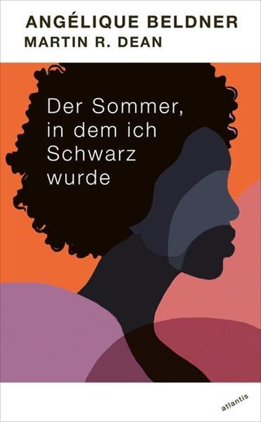 Bild von Angélique, Beldner : Der Sommer, in dem ich Schwarz wurde