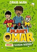 Bild von Mian, Zanib : Planet Omar (Band 3) - Nicht schon wieder