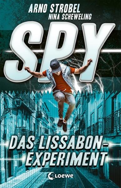Bild von Strobel, Arno : SPY (Band 5) - Das Lissabon-Experiment